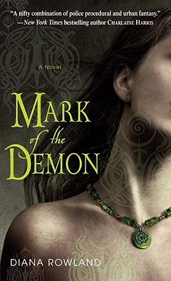 Mark of the Demon - Rowland, Diana