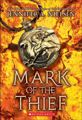 Mark of the Thief - Nielsen, Jennifer A