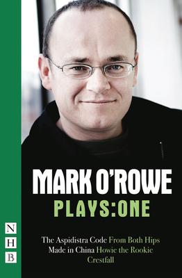 Mark O'Rowe Plays: One - O'Rowe, Mark