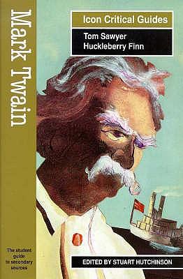 Mark Twain - Tom Sawyer/Huckleberry Finn - Hutchinson, Stuart