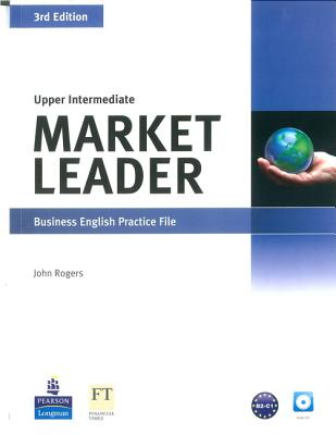 Market Leader 3rd Edition Upper Intermediate Practice File & Practice File CD Pack - Rogers, John