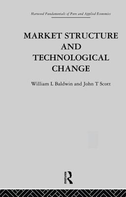 Market Structure and Technological Change - Baldwin, W, and Scott, J
