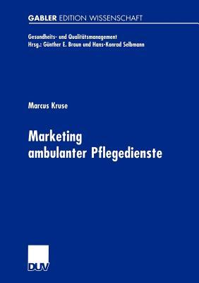 Marketing Ambulanter Pflegedienste - Kruse, Marcus