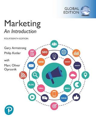 Marketing: An Introduction, Global Edition - Armstrong, Gary, and Kotler, Philip, and Opresnik, Marc