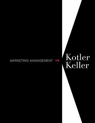 Marketing Management - Kotler, Philip, and Keller, Kevin Lane
