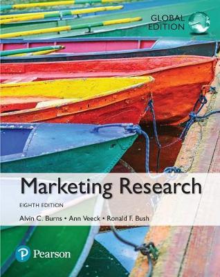 Marketing Research - Burns, Alvin C., and Bush, Ronald F.