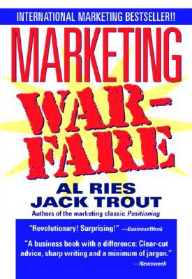 Marketing Warfare - Ries, Al, and Trout, Jack