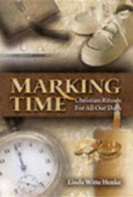 Marking Time - Henke, Linda Witte