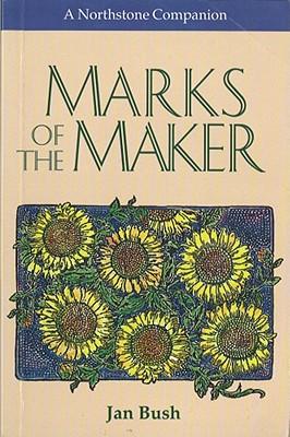 Marks of the Maker - Bush, Jan
