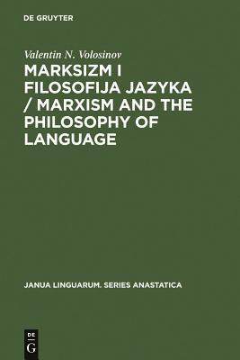 Marksizm I Filosofija Jazyka / Marxism and the Philosophy of Language - Volosinov, Valentin N