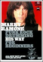 Marky Ramone: Punk Rock Drumming His Way for Beginners