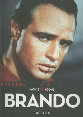 Marlon Brando - Duncan, Paul (Editor), and Kobal Collection (Photographer), and Feeney, F X (Text by)