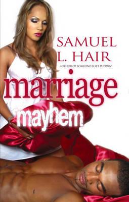 Marriage Mayhem - Hair, Samuel L