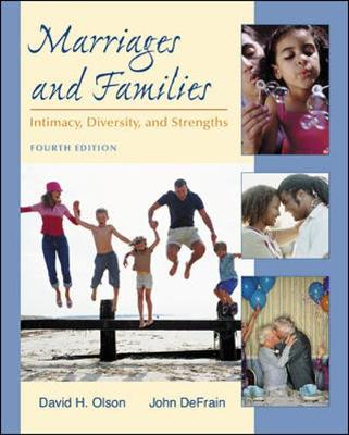 Marriages and Families: Intimacy, Diversity, and Strengths with Powerweb - Olson, David, and DeFrain, John
