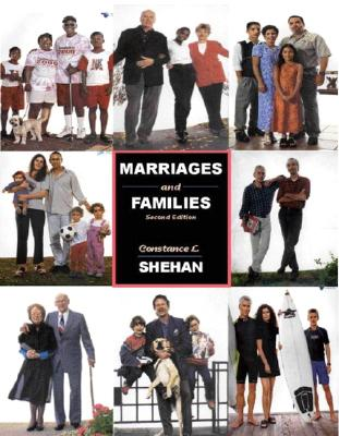 Marriages and Families - Shehan, Constance L