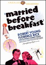 Married Before Breakfast - Edwin L. Marin