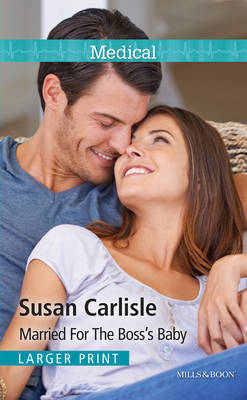 Married for the Boss's Baby - Carlisle, Susan