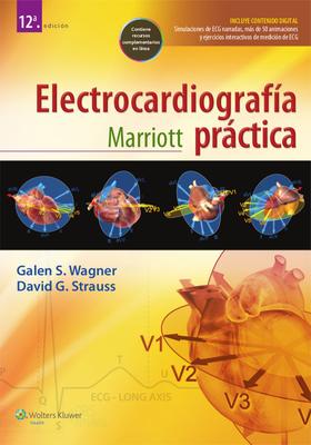 Marriott. Electrocardiografia Practica - Wagner, Galen S, MD