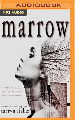 Marrow - Fisher, Tarryn, and Pagano, Audra (Read by)