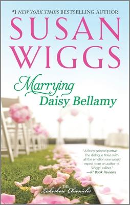 Marrying Daisy Bellamy - Wiggs, Susan