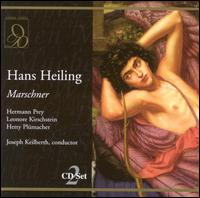 Marschner: Hans Heiling - Hans Franzen (vocals); Harald Meister (vocals); Hermann Prey (vocals); Hetty Plumacher (vocals);...