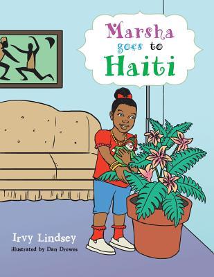 Marsha Goes to Haiti - Lindsey, Irvy