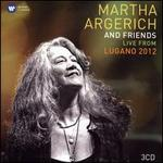 Martha Argerich and Freinds Live from Lugano 2012