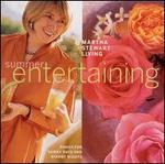 Martha Stewart Living: Summer Entertaining