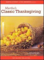 Martha Stewart: Martha's Classic Thanksgiving -