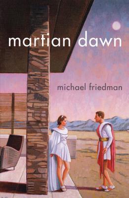 Martian Dawn - Friedman, Michael