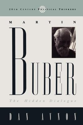 Martin Buber: The Hidden Dialogue - Avnon, Dan