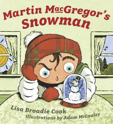 Martin MacGregor's Snowman - Cook, Lisa Broadie