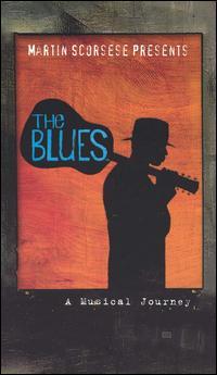 Martin Scorsese Presents the Blues: A Musical Journey - Original Soundtrack