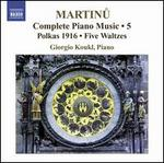 Martinu: Complete Piano Music, Vol. 5