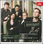 Martinu, Nielsen, Koechlin: Serenade