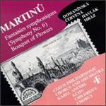Martinu: Symphony No. 6/Bouquet of Flowers