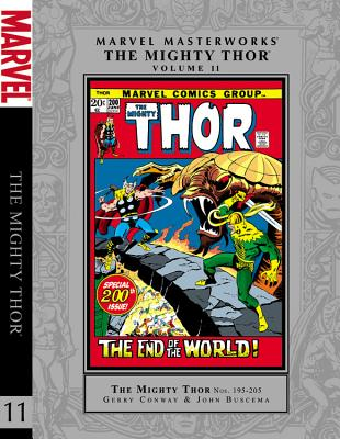Marvel Masterworks: The Mighty Thor - Volume 11 - Conway, Gerry (Text by), and Lee, Stan (Text by)