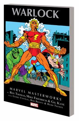 Marvel Masterworks: Warlock Volume 1 - Thomas, Roy (Text by)