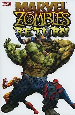 Marvel Zombies Return - Wellington, David, and Maberry, Jonathan, and Grahame-Smith, Seth