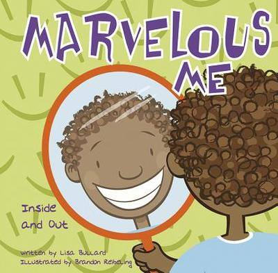 Marvelous Me: Inside and Out - Bullard, Lisa