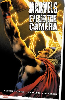 Marvels: Eye of the Camera - Busiek, Kurt (Text by)