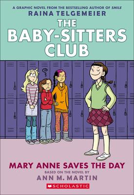 Mary Anne Saves the Day - Telgemeier, Raina, and Lamb, Braden, and Martin, Ann M