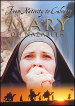 Mary of Nazareth - Jean Delannoy