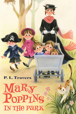 Mary Poppins in the Park - Travers, P L, Dr.