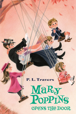 Mary Poppins Opens the Door - Travers, P L, Dr.