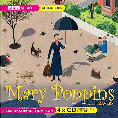 Mary Poppins - Travers, P. L., and Thompson, Sophie (Read by)