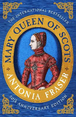 Mary Queen Of Scots - Fraser, Antonia, Lady