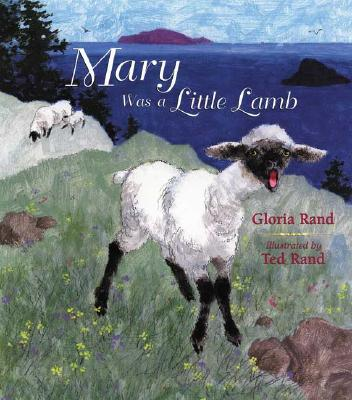 Mary Was a Little Lamb - Rand, Gloria