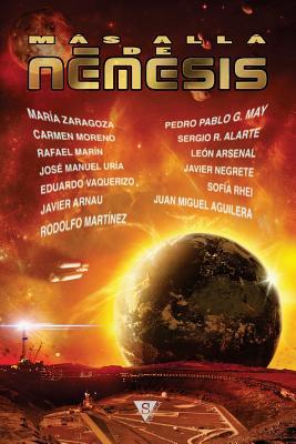Mas Alla de Nemesis - Aguilera, Juan Miguel, and Zaragoza, Maria, Dr., and Aguilera, Juan Miguel (Selected by)