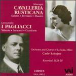 Mascagni: Cavalleria Rusticana; Leoncavallo: I Pagliacci